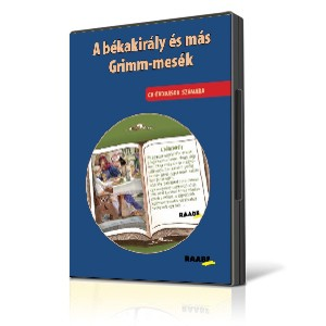 A békakirály és más Grimm mesék