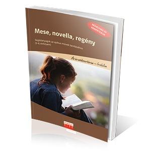 Mese, novella, regény