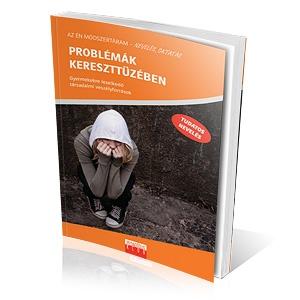 Problémák kereszttüzében