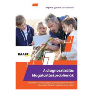A diagnosztizálás – Magatartási problémák